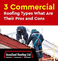 3 Commercial Roofing Types What Are Their Pros and Cons